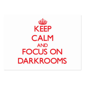 Keep Calm and focus on Darkrooms Business Card Templates