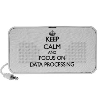 Keep Calm and focus on Data Processing iPod Speakers