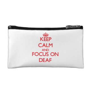 Keep Calm and focus on Deaf Makeup Bags
