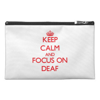 Keep Calm and focus on Deaf Travel Accessories Bag