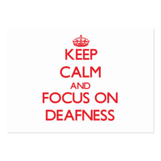 Keep Calm and focus on Deafness Large Business Cards (Pack Of 100)