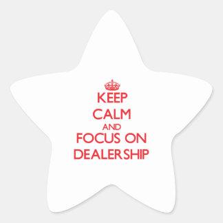 Keep Calm and focus on Dealership Star Sticker