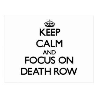 Keep Calm and focus on Death Row Postcard
