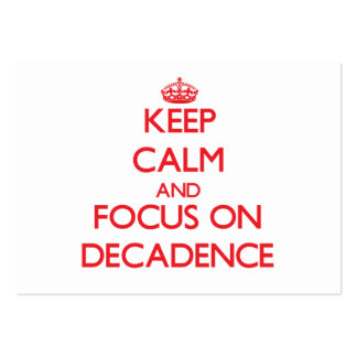 Keep Calm and focus on Decadence Business Card Template