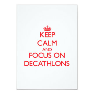 "Keep Calm and focus on Decathlons 5"" X 7"" Invitation Card"