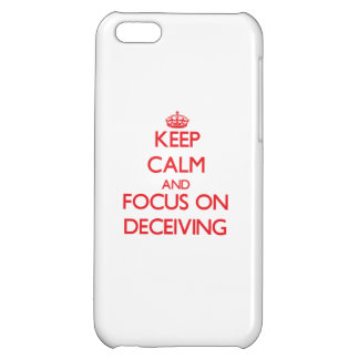 Keep Calm and focus on Deceiving Case For iPhone 5C