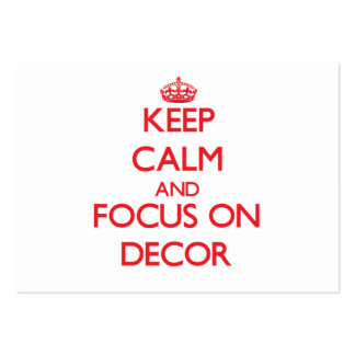 Keep Calm and focus on Decor Business Card Templates