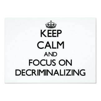 Keep Calm and focus on Decriminalizing Announcements