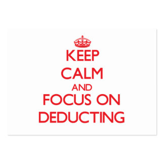 Keep Calm and focus on Deducting Business Card