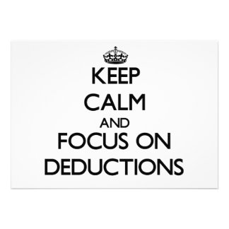 Keep Calm and focus on Deductions Card