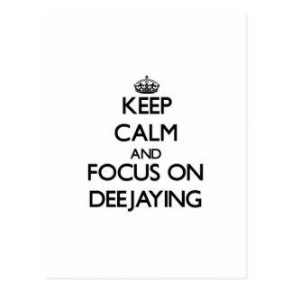 Keep calm and focus on Deejaying Postcard