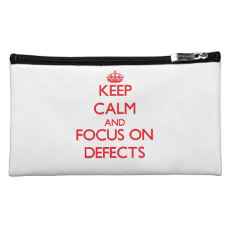 Keep Calm and focus on Defects Makeup Bag