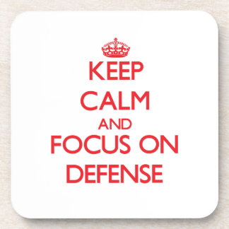 Keep Calm and focus on Defense Beverage Coasters