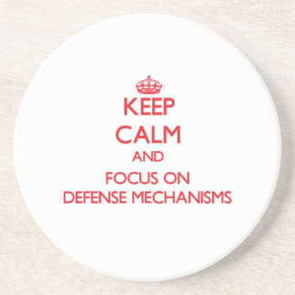 Keep Calm and focus on Defense Mechanisms Drink Coasters