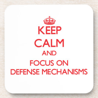 Keep Calm and focus on Defense Mechanisms Coasters