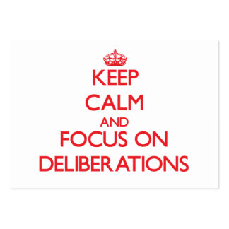 Keep Calm and focus on Deliberations Large Business Cards (Pack Of 100)