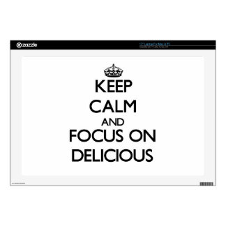 "Keep Calm and focus on Delicious Skins For 17"" Laptops"