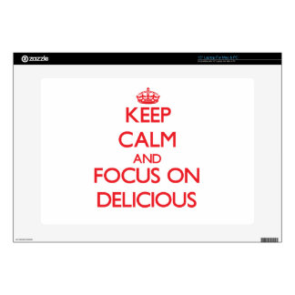 "Keep Calm and focus on Delicious 15"" Laptop Decal"
