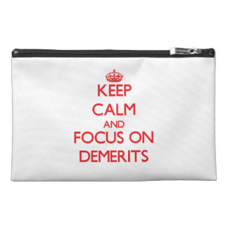 Keep Calm and focus on Demerits Travel Accessories Bags