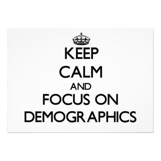 Keep Calm and focus on Demographics Custom Invitation
