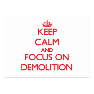 Keep Calm and focus on Demolition Business Card Template