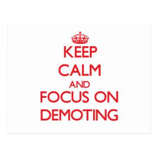 Keep Calm and focus on Demoting Postcard