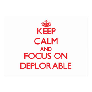 Keep Calm and focus on Deplorable Business Card