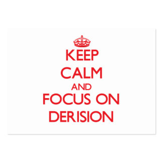 Keep Calm and focus on Derision Large Business Cards (Pack Of 100)