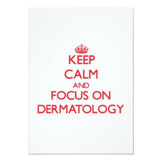 Keep Calm and focus on Dermatology Card