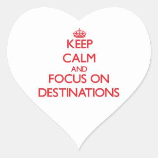 Keep Calm and focus on Destinations Heart Sticker