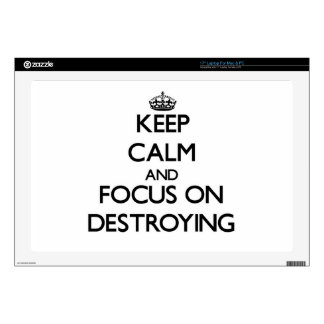 "Keep Calm and focus on Destroying 17"" Laptop Skin"