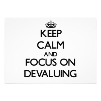 Keep Calm and focus on Devaluing Invites