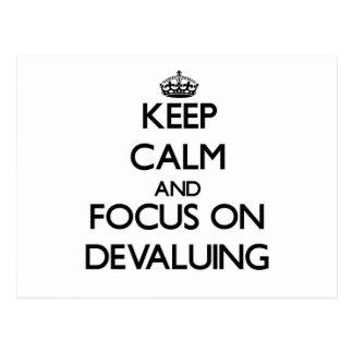 Keep Calm and focus on Devaluing Postcard