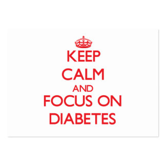 Keep Calm and focus on Diabetes Large Business Cards (Pack Of 100)