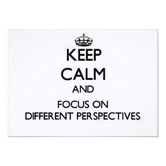 Keep Calm and focus on Different Perspectives Personalized Invitations