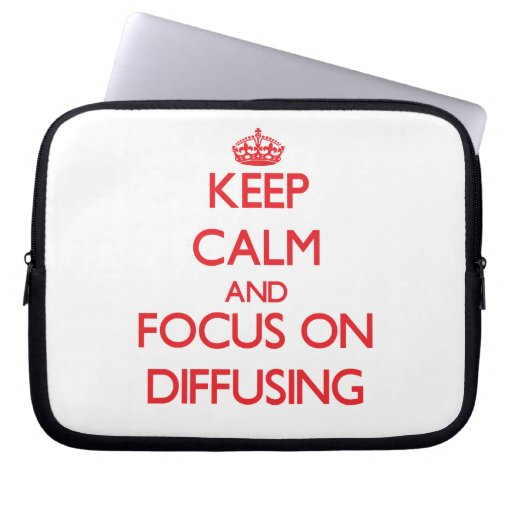 Keep Calm and focus on Diffusing Laptop Sleeve