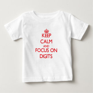 Keep Calm and focus on Digits Tshirts