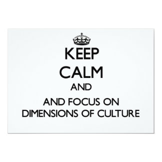 Keep calm and focus on Dimensions Of Culture Invite