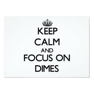 Keep Calm and focus on Dimes Invitation