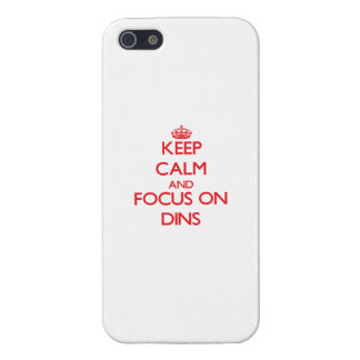 Keep Calm and focus on Dins Case For iPhone 5