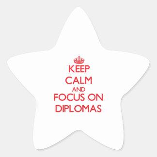 Keep Calm and focus on Diplomas Star Sticker