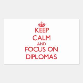 Keep Calm and focus on Diplomas Rectangular Sticker