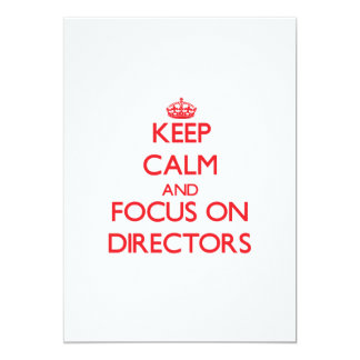 Keep Calm and focus on Directors 5x7 Paper Invitation Card