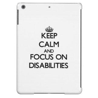 Keep Calm and focus on Disabilities iPad Air Cases
