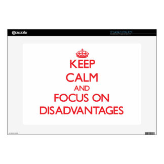 "Keep Calm and focus on Disadvantages 15"" Laptop Decal"