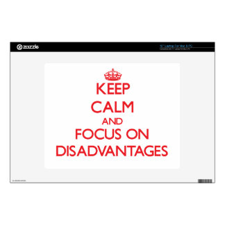 Keep Calm and focus on Disadvantages Skins For Laptops