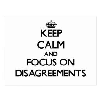 Keep Calm and focus on Disagreements Postcard