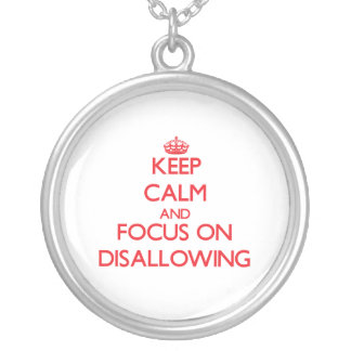 Keep Calm and focus on Disallowing Custom Jewelry