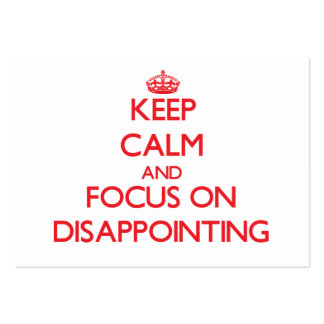 Keep Calm and focus on Disappointing Large Business Cards (Pack Of 100)
