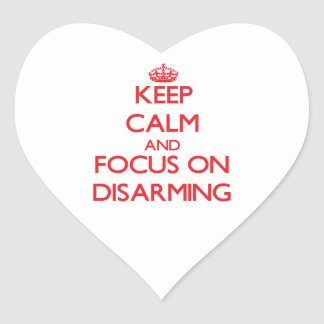 Keep Calm and focus on Disarming Heart Sticker